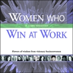 Women who Win at Work  by Liane Sebastian
